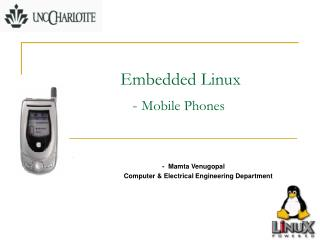 Embedded Linux             - Mobile Phones