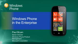 Paul Bryan Senior Director Windows Phone Product Management Microsoft Corporation