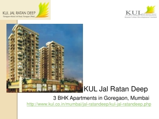 3 bhk Apartments in Goregaon, Mumbai at KUL Jal Ratan Deep