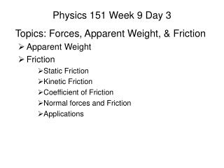 Physics 151 Week 9 Day 3