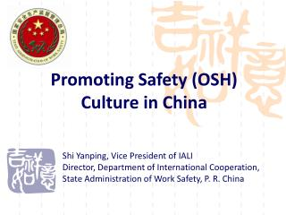 Promoting Safety OSH Culture in China