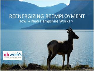 REENERGIZING REEMPLOYMENT