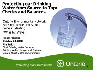 Protecting our Drinking Water from Source to Tap: Checks and Balances