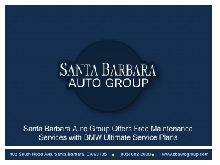 Santa Barbara Auto Group Offers Free Maintenace Services wit