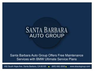 Santa Barbara Auto Group Offers Free Maintenace Services wit