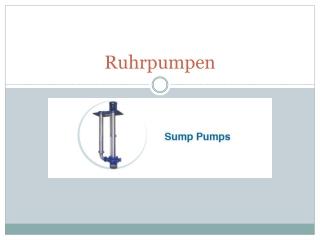 Sump Pump Information Presentation from Ruhrpumpen