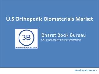 U.S Orthopedic Biomaterials Market