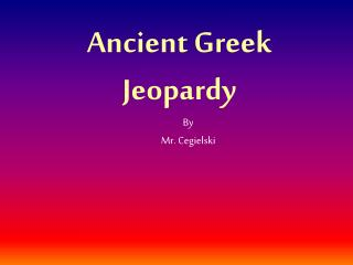 Ancient Greek Jeopardy