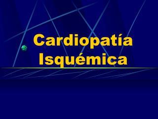 Cardiopat a Isqu mica