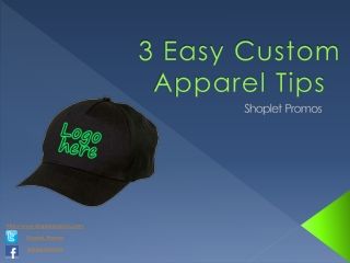 3 Easy Custom Apparel Tips