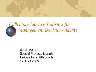 Collecting Library Statistics for  Management Decision-making