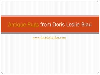 Antique Rugs from Doris Leslie Blau