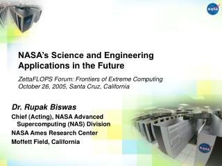 NASA s Science and Engineering Applications in the Future