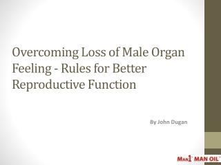 Overcoming Loss of Male Organ Feeling - Rules