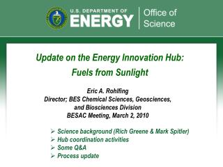 Update on the Energy Innovation Hub: Fuels from Sunlight
