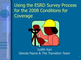 E.S.R.D. Survey Process