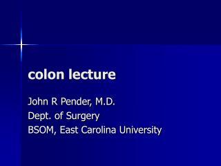 Colon lecture