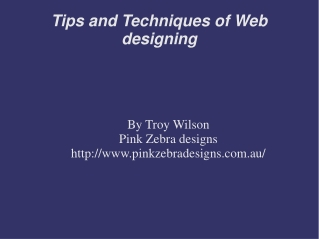 Tips and Techniques of Web designing