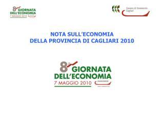 NOTA SULL ECONOMIA DELLA PROVINCIA DI CAGLIARI 2010