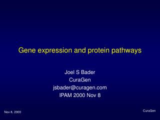 Gene expression and protein pathways