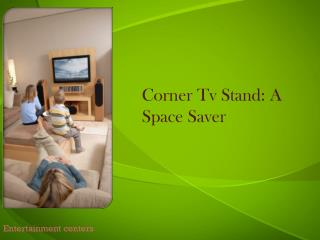 corner tv stand: a space saver