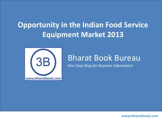 Opportunity in the Indian Food Service Equipment Market 2013