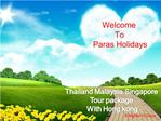 Thailand Malaysia Singapore Tour package With Hong kong