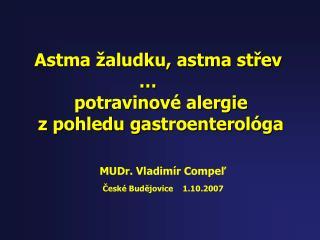 Astma  aludku, astma strev         potravinov  alergie z pohledu gastroenterol ga