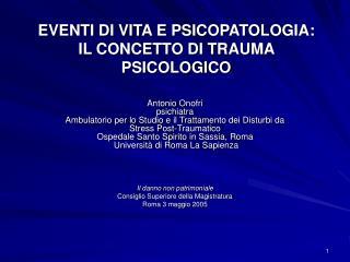 EVENTI DI VITA E PSICOPATOLOGIA: IL CONCETTO DI TRAUMA PSICOLOGICO