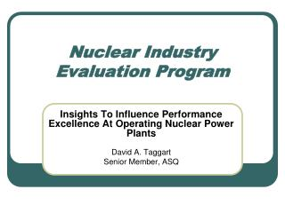 Nuclear Industry Evaluation Program