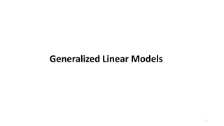 Generalized Linear Models