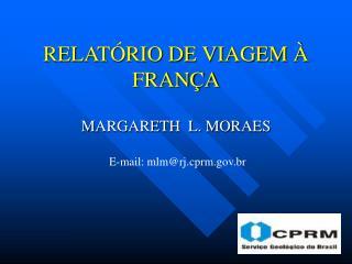 RELAT RIO DE VIAGEM    FRAN A
