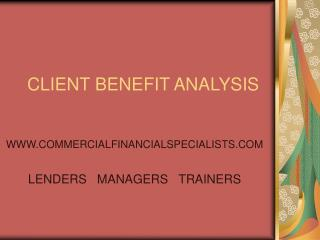 CLIENT BENEFIT ANALYSIS