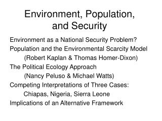 Environment, Population,  and Security