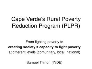 Cape Verde s Rural Poverty Reduction Program PLPR