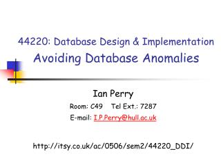 44220: Database Design  Implementation  Avoiding Database Anomalies