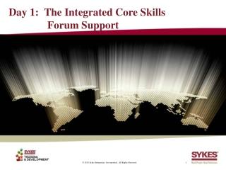 Online Support Forum Training - Day 1