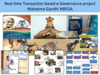 Real-time Transaction based e-Governance project Mahatma Gandhi NREGA