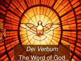 Dei Verbum The Word of God