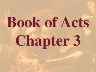 Book of Acts  Chapter 3