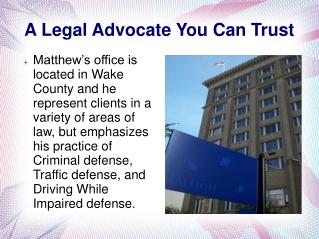 A Legal Advocate You Can Trust