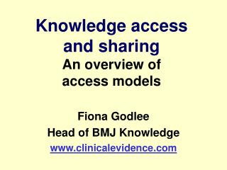 Knowledge access                      and sharing  An overview of  access models