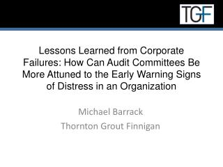 Lessons Learned from Corporate Failures: How Can Audit Committees Be More Attuned to the Early Warning Signs of Distress
