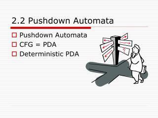 2.2 Pushdown Automata