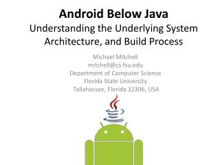 Android Below Java Understanding the Underlying System Architecture, and Build Process