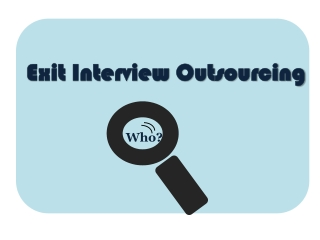 Tips for outsourcing exit interviews