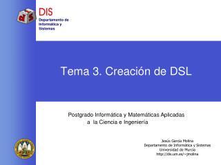 Tema 3. Creaci n de DSL