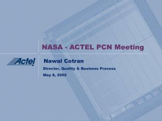 NASA - ACTEL PCN Meeting