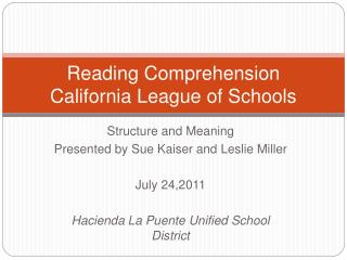 Reading Comprehension  California League of Schools