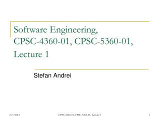 Software Engineering,  CPSC-4360-01, CPSC-5360-01, Lecture 1